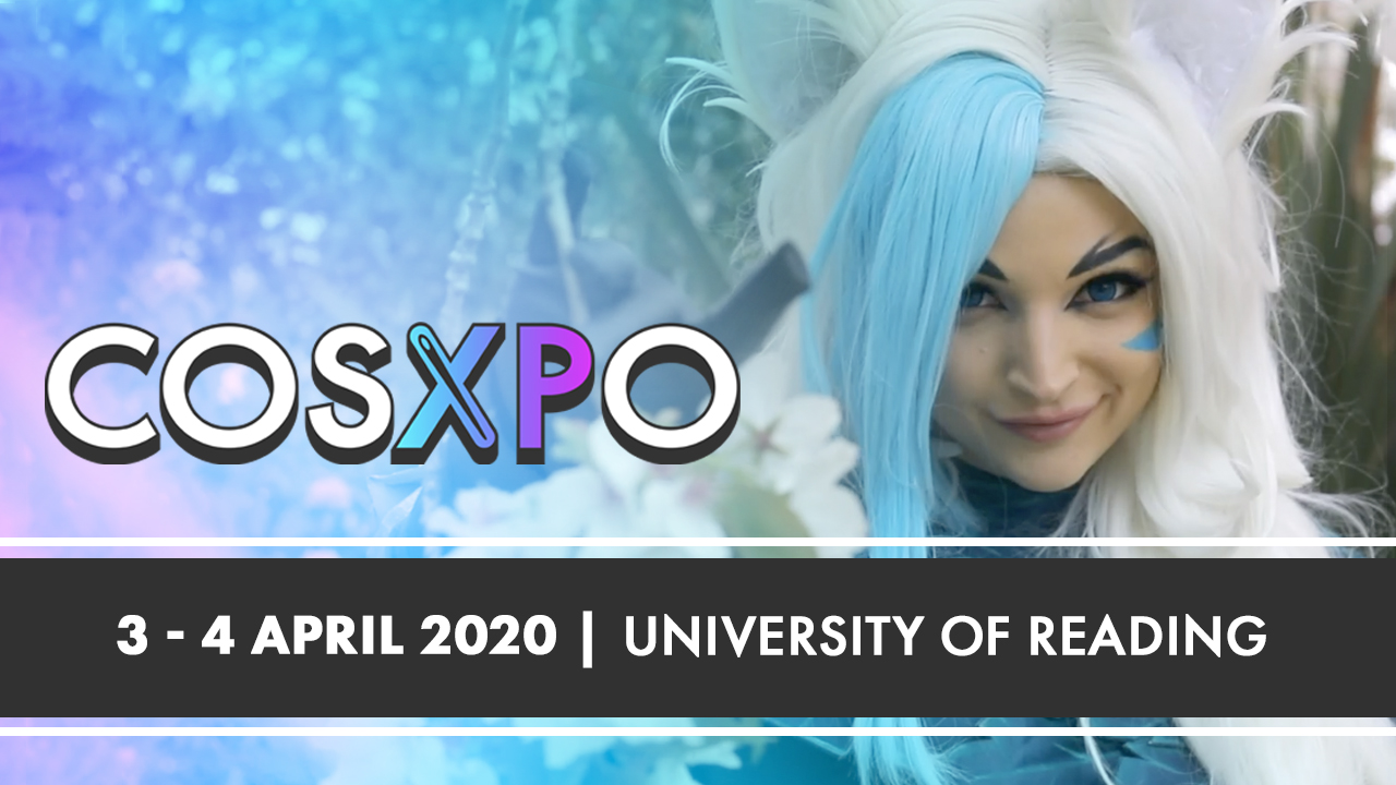 CosXPo 2020 - The UK's best event focusing on the art of cosplay