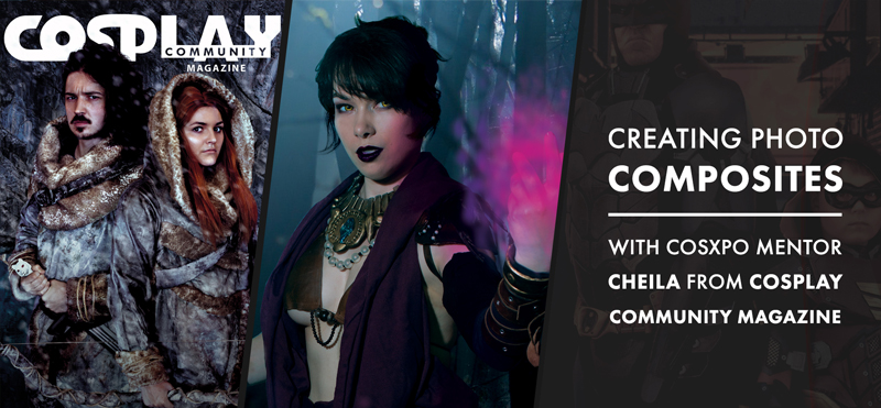 Photo Composites with Cosplay Community Mag at CosXPo 2020