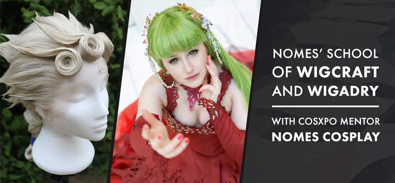 Wig Styling Workshop with Nomes Cosplay at CosXPo 2020