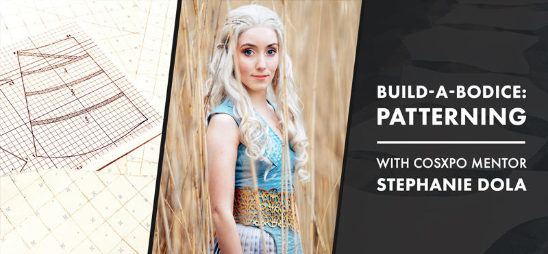 Pattern Your Own Bodice at CosXPo 2020 with Stephanie Dola